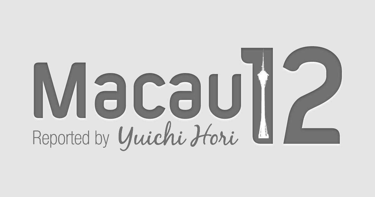 Macau12 Report